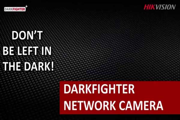 دوربین Dark Fighter هایک ویژن